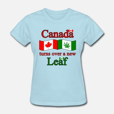 CANADA TURNS OVER NEW LEAF - Women's T-Shirt