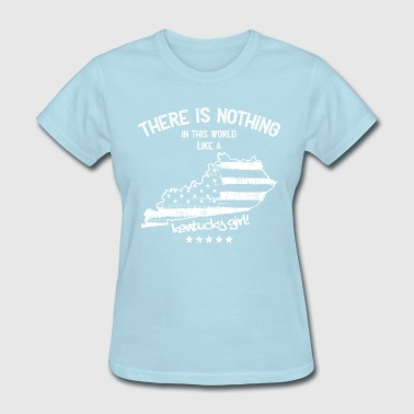 Jersey Nothing USA: Nothing In Like A Kentucky State Girl Gift - Women's T-Shirt