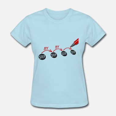 Stepping Step by step by step pencil - Women's T-Shirt