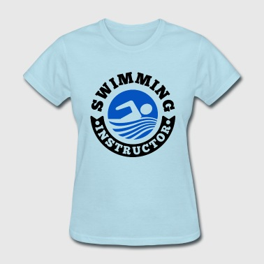 Swimming Instructor - Women's T-Shirt