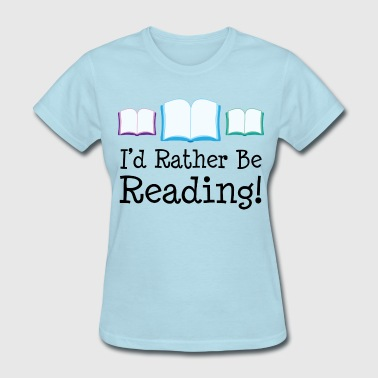 Reading Reader Book Lover - Women's T-Shirt