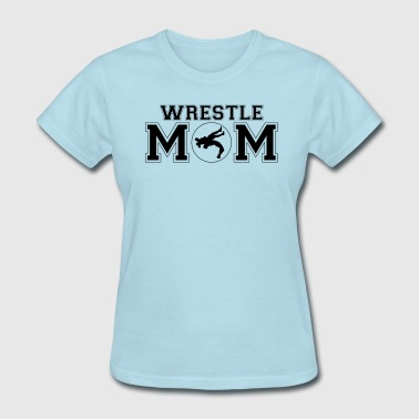 Wrestle Mom - Women's T-Shirt