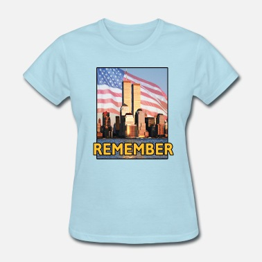 World Trade Center Twin Towers 9/11 Remember 9-11 - Women's T-Shirt