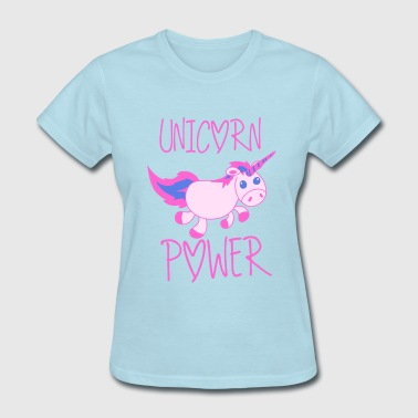 Funny Unicorn Unicorn Power - Women's T-Shirt