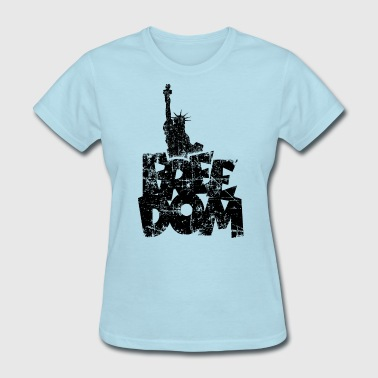 Freedom Statue of Liberty Vintage Black - Women's T-Shirt