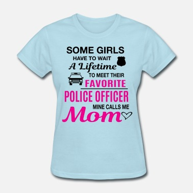 Police Officer Police Officer Mom - Women's T-Shirt