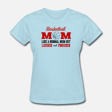 Basketball Mom Basketball Mom - Women's T-Shirt