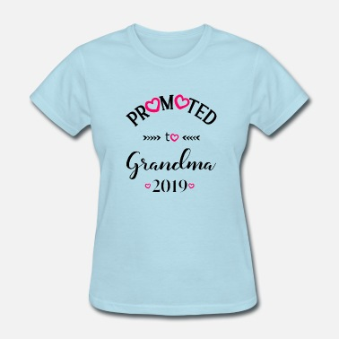 2019 Promoted to Grandma Gift 2019 Family Pregnant - Women's T-Shirt
