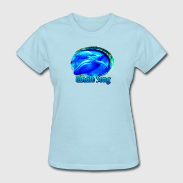 Abalone Shell whale song - Women's T-Shirt
