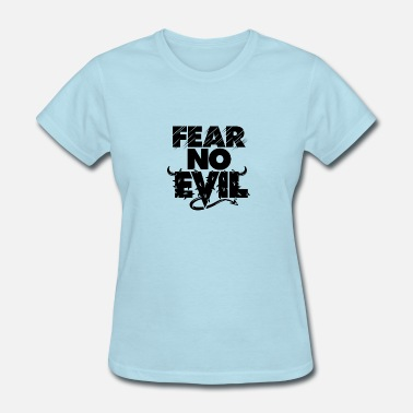 As I Walk Through The Valley Of The Shadow Of Death Fear No Evil, Bible verse, Christian - Women's T-Shirt