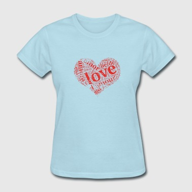 red grunge heart LOVE in different languages - Women's T-Shirt