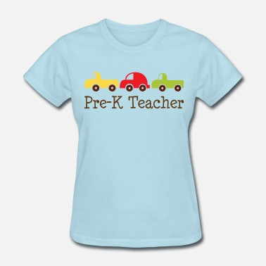 Teacher Pre-K Preschool Teacher - Women's T-Shirt