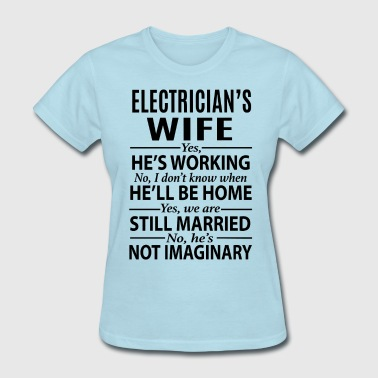 Electrician's Wife - Women's T-Shirt