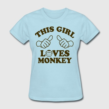 This Girl Loves Monkey - Women's T-Shirt
