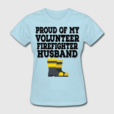Volunteer Firefighter Husband - Women's T-Shirt