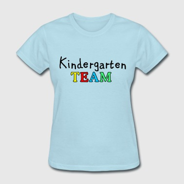 Kindergarten TEAM - Women's T-Shirt