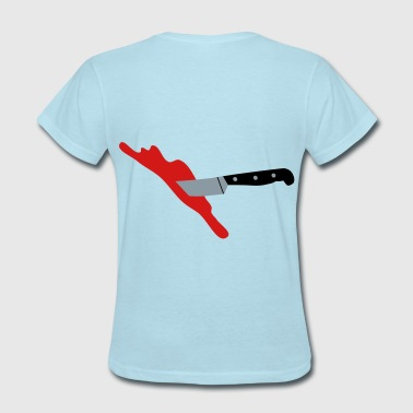 Stabbed, Bloody Knife, I have been stabbed - Women's T-Shirt