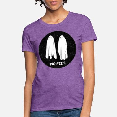 No Feet Ghosts No Feet - Women's T-Shirt