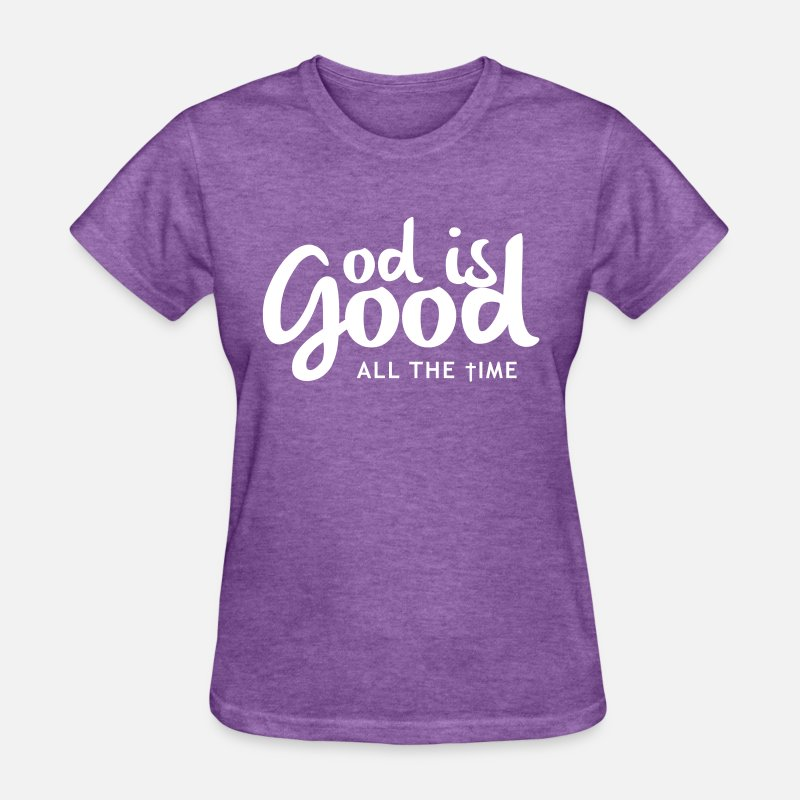 Bible T-Shirts - God is good all the time - Women's T-Shirt purple heather