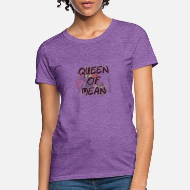 Queen of mean (descendant 3) - Women's T-Shirt