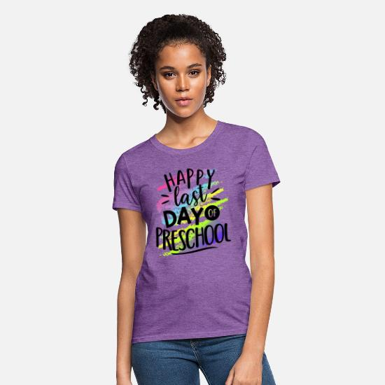 End T-Shirts - Happy Last Day Preschool Teacher T-Shirts - Women's T-Shirt purple heather