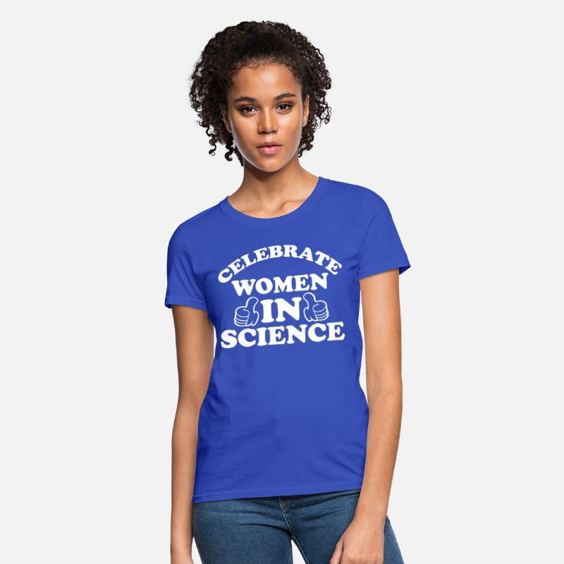 c5e4cfb9 Celebrate Women In Science T-Shirt Scientist Tee Women's T-Shirt |  Spreadshirt