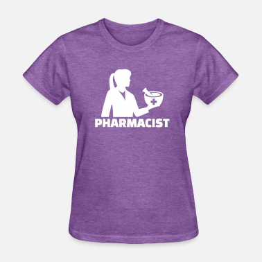 A Pharmacist Pharmacist - Women's T-Shirt