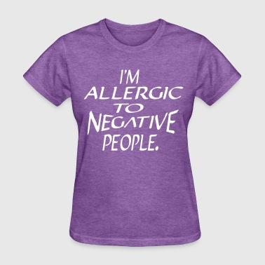 Allergic To Allergic - Women's T-Shirt
