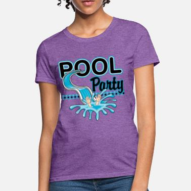 Pool Party Pool - Women's T-Shirt
