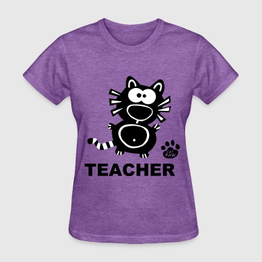Teacher Catpaw Design School Cat Cats Fun - Women's T-Shirt