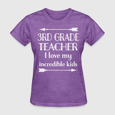 3rd Grade Teacher Gift - Women's T-Shirt