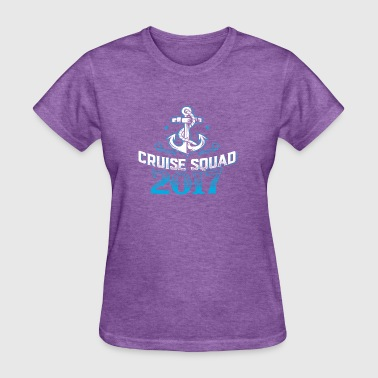 Cruise Squad Shirts Funny Family Cruise 2017 Tee - Women's T-Shirt