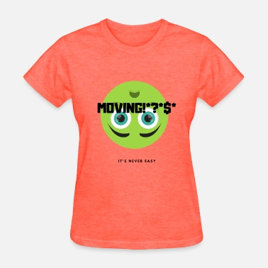 Move-on MOVING - Women's T-Shirt