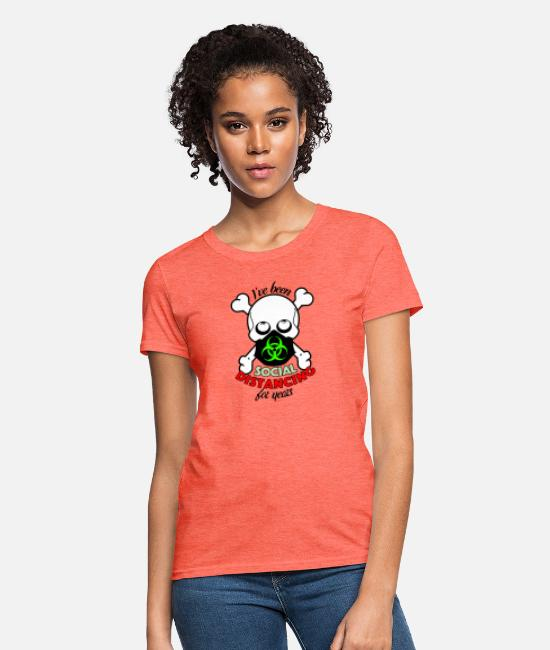 Virus T-Shirts - Ive been Social Distancing Skull Black FaceMask Bi - Women's T-Shirt heather coral