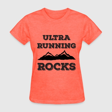 Ultra Running Rocks - Women's T-Shirt