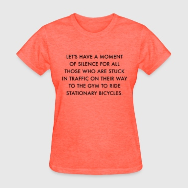 Driving to the Gym - Women's T-Shirt
