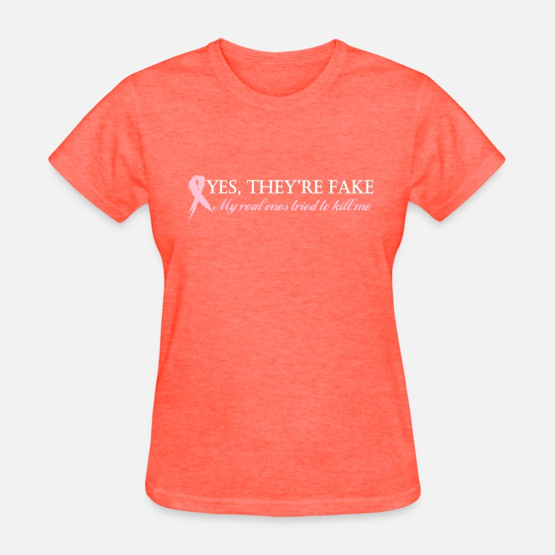 Crossfit T-Shirts - Yes, they're fake My real ones tried to kill me - Women's T-Shirt heather coral