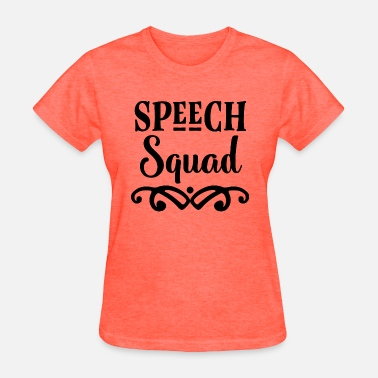 Speech Speech Squad SLPA - Women's T-Shirt