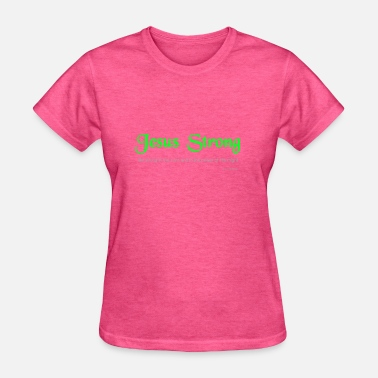 Strong Jesus Jesus Strong - Women's T-Shirt