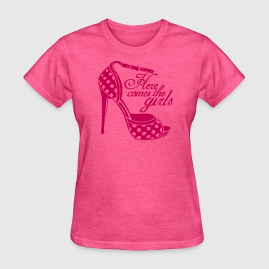 Here comes the girls - Women's T-Shirt