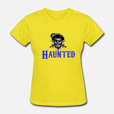 Haunt Haunted - Women's T-Shirt