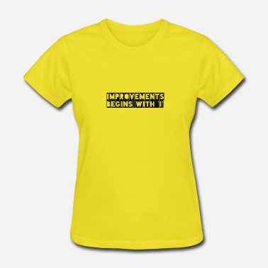 Improved improvement - Women's T-Shirt