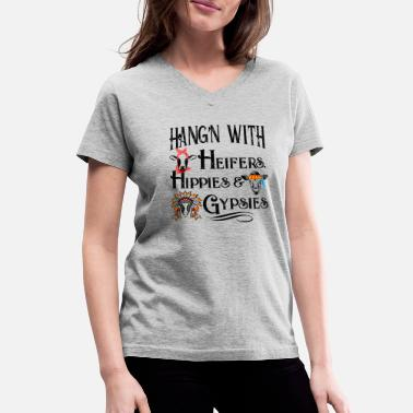 Hood Hippie Haging with heifers hippies gypsies cute cow shirt - Women's V-Neck T-Shirt