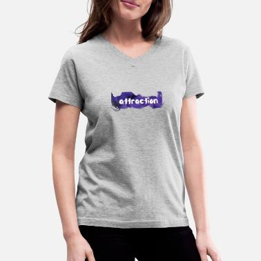 Attractive attraction - Women's V-Neck T-Shirt