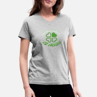 Irish For One Day One of my Hearts is Irish - Women's V-Neck T-Shirt