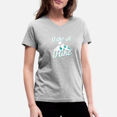 Take Take A Hike Mountains Highlands Hiking Gift - Women's V-Neck T-Shirt