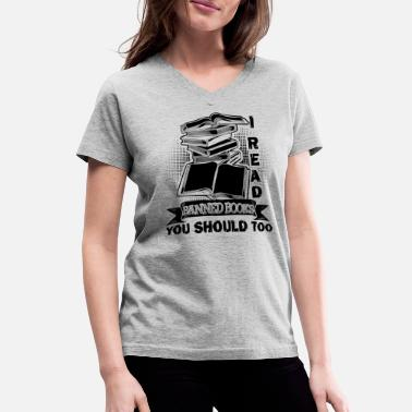 1887bb8f I Read Banned Book Shirt - Women's V-Neck T-