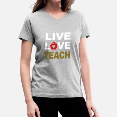 Nine Lives LIVE-LOVE-TEACH - Women's V-Neck T-Shirt