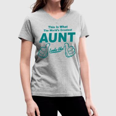 Worlds Greatest Aunt Looks Like  - Women's V-Neck T-Shirt