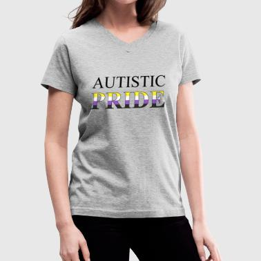 Autistic Pride - Non-Binary - Women's V-Neck T-Shirt